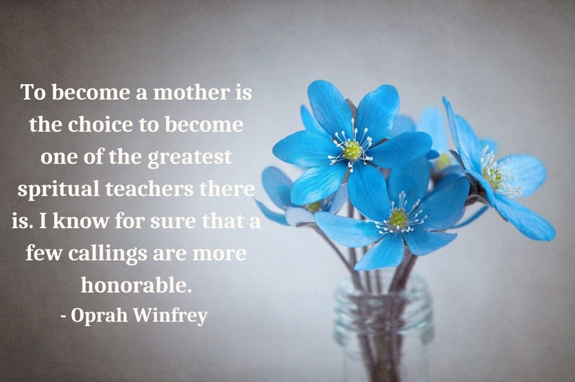 quote of how motherhood is the greatest spiritual teacher
