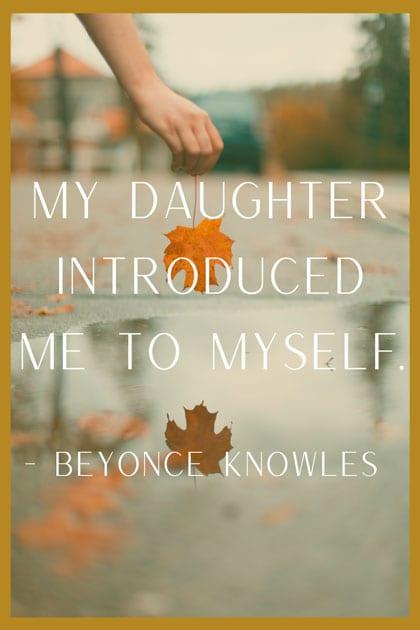 Beyonce quote on motherhood