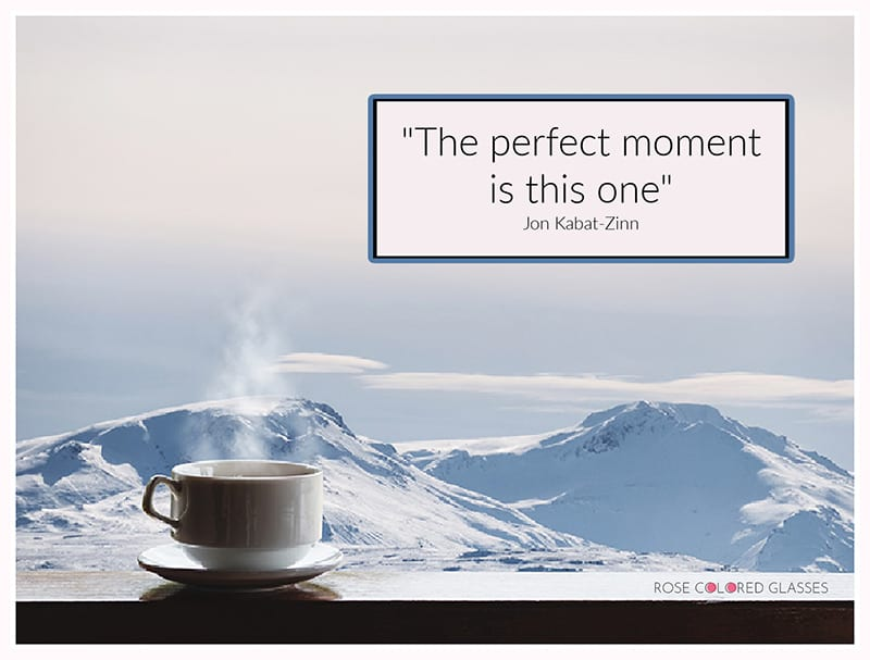 tea cup with crisp snow covered mountains and quote
